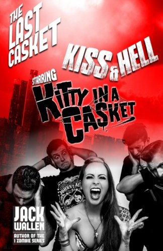 Kiss & Hell (The Last Casket) (Volume 2) pdf epub