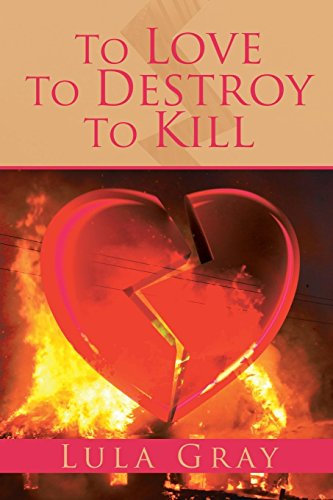 To Love To Destroy To Kill