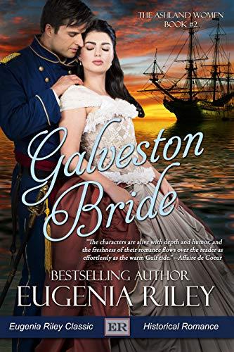 Galveston Bride (The Ashland Women Book ()