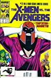 img - for The X-Men vs. The Avengers #2 : Uneasy Allies (Marvel Comics) book / textbook / text book
