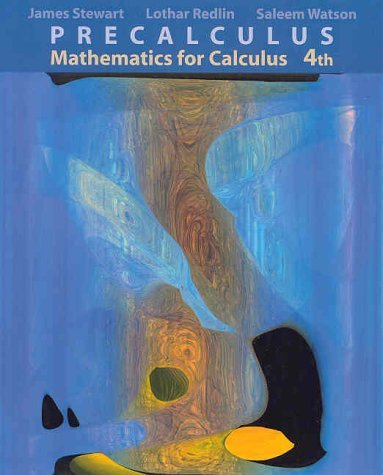 By James Stewart - Precalculus: Mathematics for Calculus: 4th (fourth) Edition