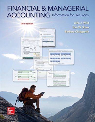 Financial And Managerial Accounting  Information For Decisions