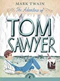 Image of The Adventures of Tom Sawyer (Puffin Classics)