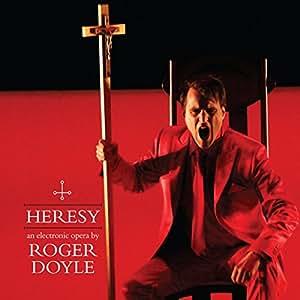 Roger Doyle: Heresy