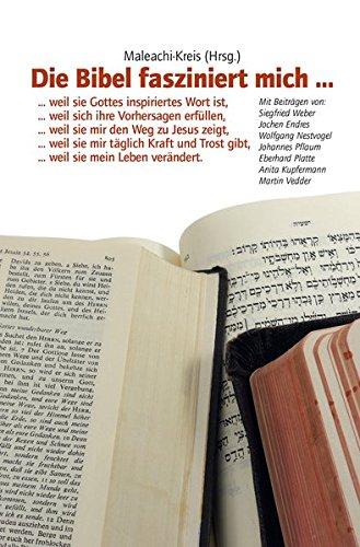 Die Bibel fasziniert mich... von Wolfgang Bühne