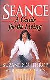Seance, Susan Northrop and Kate McLoughlin, 0964150905