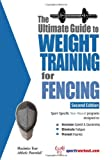 The Ultimate Guide to Weight Training for Fencing, Robert G. Price, 1932549609