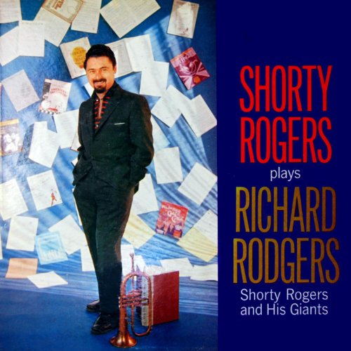 Shorty Rogers Plays Richard Rodgers (Richard Rodgers Songs)