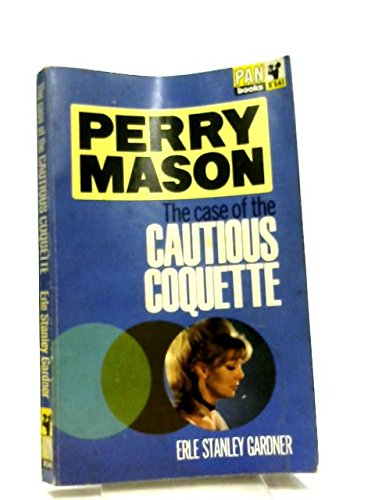 The Case of the Cautious Coquette (A Perry Mason Mystery) # 4527