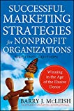 Successful Marketing Strategies for Nonprofit Organizations
