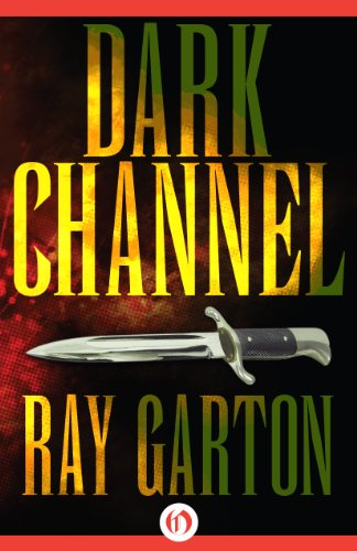 Dark Channel by [Garton, Ray]