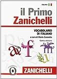 img - for Il primo Zanichelli. Vocabolario di italiano (Italian Edition) book / textbook / text book