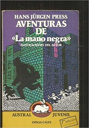 Aventuras de la mano negra (Austral juvenil): Amazon.es: Hans Jurgen Press: Libros