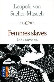 Femmes slaves par von Sacher-Masoch