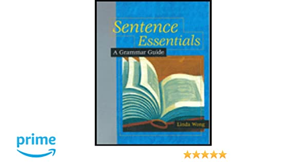 Amazon.com: Sentence Essentials: A Grammar Guide (0046442000369 ...