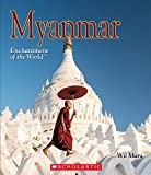 Myanmar (Enchantment of the World)