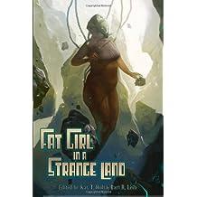 Fat Girl in a Strange Land