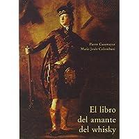 Libro Del Amante Del Whisky, El