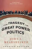 Book cover for The Tragedy of Great Power Politics