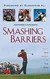 Smashing Barriers, Richard Lapchick, 1568331770