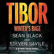 Tibor: Winter's Rage: Byron Tibor, Book 3 | Steven Savile, Sean Black