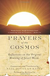 Prayers of the Cosmos :Reflections on the Original Meaning of Jesus's Words