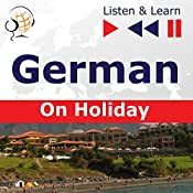 German - On Holiday: Deutsch für die Ferien (Listen & Learn) | Dorota Guzik