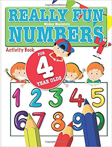 Really Fun Numbers For 4 Year Olds: A fun & educational ...