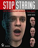 Stop Staring: Facial Modeling and Animation Done
