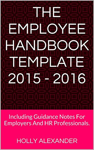 The Employee Handbook Template Including Guidance Notes - Hr employee handbook template