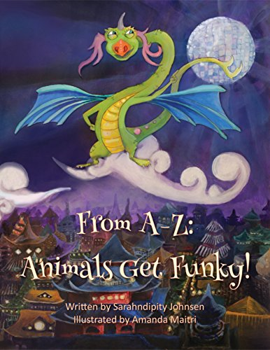 From A-Z: Animals Get Funky!: Children's Dance Book