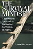 The Survival Mindset, Arnold Obomanu, 1491720034