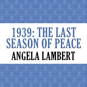 1939: The Last Season of Peace Audiobook