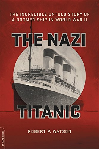 The Nazi Titanic: The Incredible Untold Story of a Doomed Ship in World War II (Cab 2 Piece)