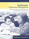 Authentic Classroom Management 2nd Edition