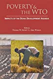 Poverty And the WTO: Impacts of the Doha Development Agenda (World Bank Trade and Development Series)