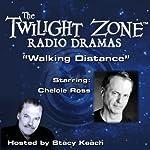 Walking Distance: The Twilight Zone Radio Dramas | Rod Serling