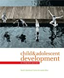 Child and Adolescent Development: An Integrated Approach