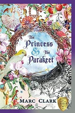 The Princess & The Parakeet