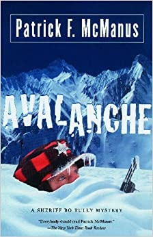 Book Avalanche: A Sheriff Bo Tully Mystery (Sheriff Bo Tully Mysteries) by Patrick F. McManus (2008-03-25)