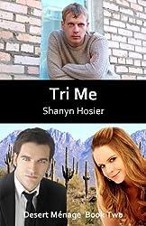 Tri Me (Desert Ménage Book 2)