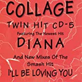 Diana / I'll Be Loving You Forever