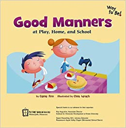 Good Manners At Play Home And School Way To Be Manners