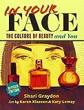 In Your Face, Shari Graydon, 1554516676