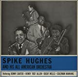Spike Hughes And His All American Orchestra
