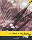 History and Theory of Rhetoric: An Introduction