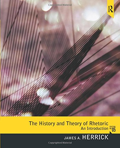 History and Theory of Rhetoric: An Introduction by Brand: Pearson