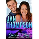 Once a Thief: A Thief to Love... An International Christian Romantic Suspense (Protector Sweethearts Book 1)