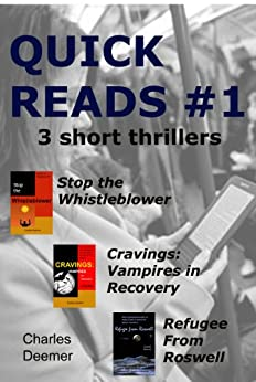 Quick Reads #1 (3 short thrillers) by [Deemer, Charles]