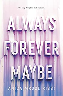 Book Cover: Always Forever Maybe